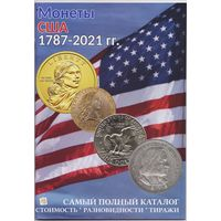 Монеты США, 1787-2021 гг. Стоимость разновидности тиражи. Полный каталог