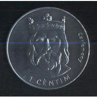Андорра 1 сантим 2002 г. Король. Без обращения!!!