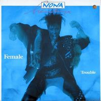 LP Nona Hendryx - Female Trouble (1987) Funk