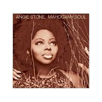 "ANGIE STONE ""Mahogany Soul"" Audio CD"