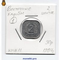 Восточные Карибы 2 цента 1994 года.