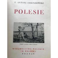 Ossendowski - Polesie - 1934 - Асяндоўскі, Палессе, этнаграфія, вельмі шмат фота!