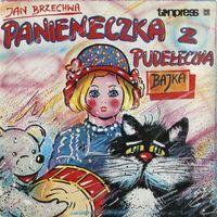 Jan Brzechwa - Panieneczka Z Pudeleczka - 2EP - 1984