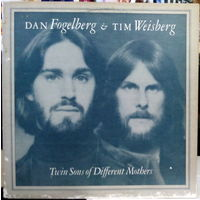 DAN FOGELBERG &TIM WEISBERG	TWIN CONGS OF DIFFERENT MOTBERS