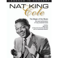 Nat King Cole In Concert - The Magic of the Music (2004 г., Jazz, DVD5 )