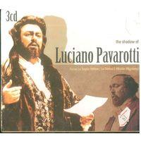 3CD Box-set The Shadow of Luciano Pavarotti (2008)