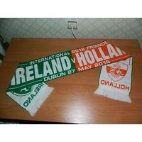 Футбольный шарф. Товарищеский матч Ирландия - Голландия. 2016г.