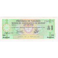 Аргентина 1 аустрал 1991 г Тукуман пресс UNC