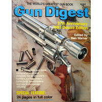 "Gun Digest 1983 37th Anniversary Deluxe Edition - ""Ган Дайджест 1983"" на английском языке Northfield, Ill. DBI Books, Inc 1983"