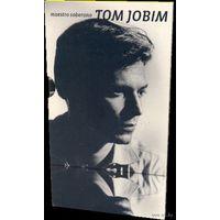 Tom Jobim: Chega de Saudade (Bossa Nova, DVD5)