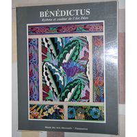 Edouard Benedictus. Rythme et couleur de l'Art Deco. Gouaches, pochoirs, tissus (1922-1930)