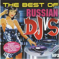 The Best Of Russian DJ's (сборник MP3) CD
