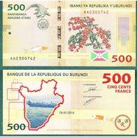 Бурунди 500 франков  2015 год   Пресс