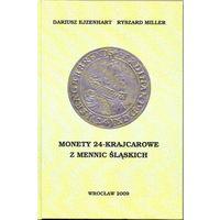 Полный каталог 24-крейцеровых монет Силезии с указанием степени редкости. Ejzenhart Dariusz