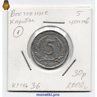 Восточные Карибы 5 центов 2002 года.