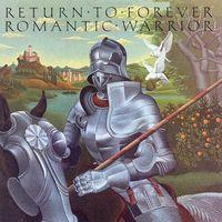 Return To Forever, Romantic Warrior, LP 1976