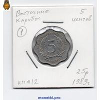 Восточные Карибы 5 центов 1989 года.