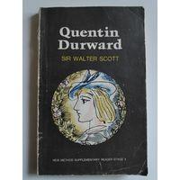 Sir Walter Scott. Quentin Durward. (на английском)