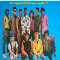 Was (Not Was) /Are You Okay?/1990, Fontana, LP, NM, Germany