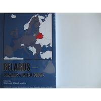 Belarus - towards a united Europe