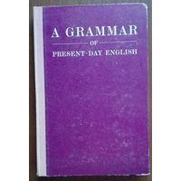A Grammar of Present-Day English (Грамматика современного английского языка)