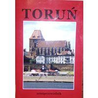 Miniprzewodnik. TORUN' С картой исторического центра + 26 фото и описаний объектов. 14 стр.