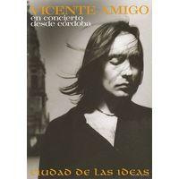 Vicente Amigo en concierto desde Cordoba. Ciudad de las ideas ( Flamenco) DVD5