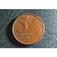 5 сентаво 2001. Бразилия.