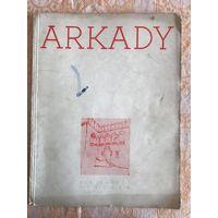 Журнал ARKADY 1938 - Фердинанд Рущиц, искусство, архитектура, интерьеры (на польском)