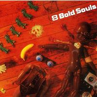 8 Bold Souls, 8 Bold Souls, LP 1987